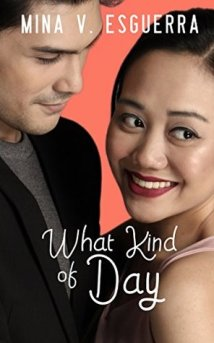 What Kind of Day by Mina V Esguerra