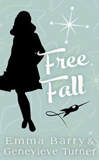 Free Fall by Emma Barry and Genevieve Turner